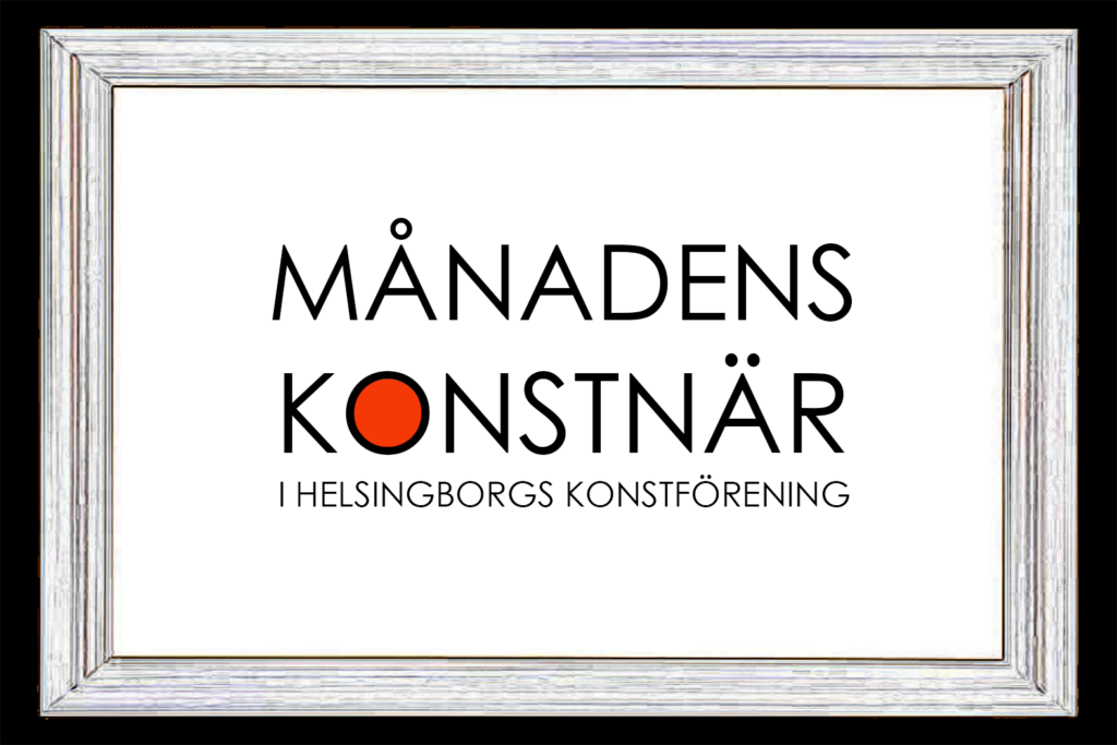 Månadens konstnär i Helsingborgs konstförening