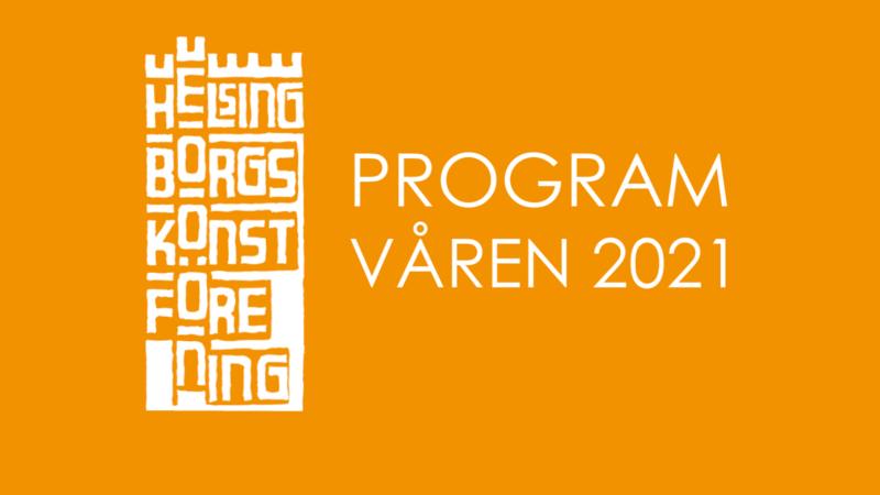 Program våren 2021 Helsingborgs konstförening